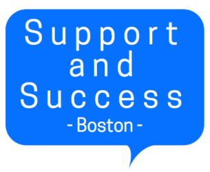 Support and Success Boston